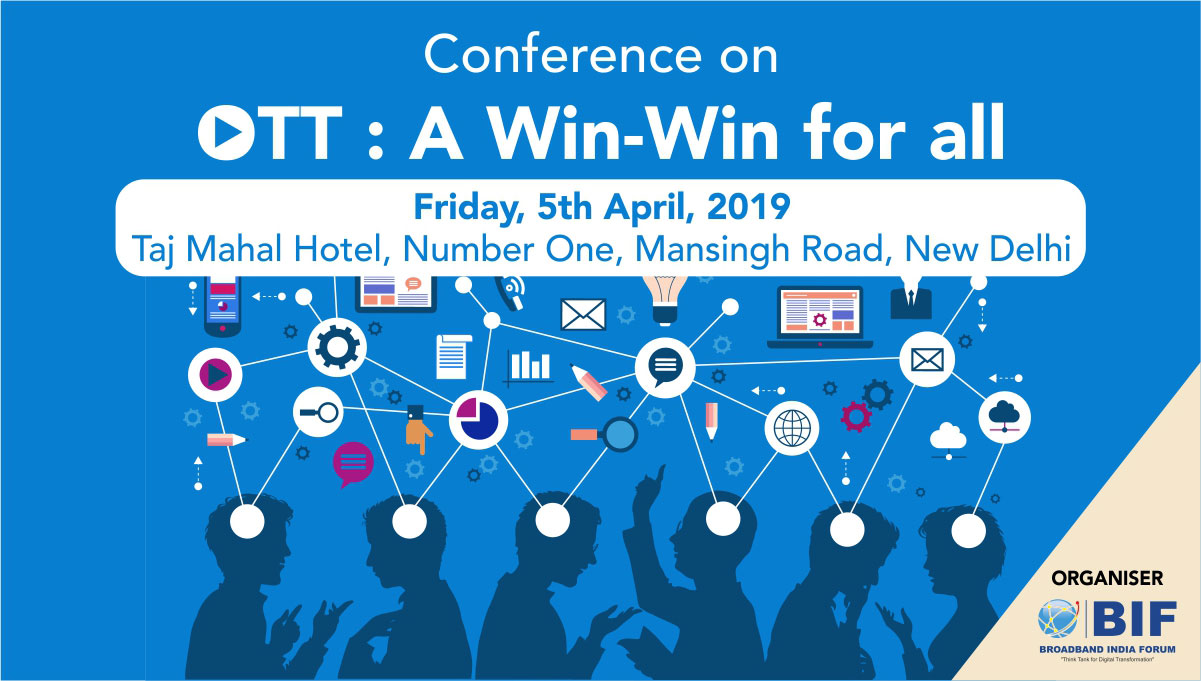 "Conference on ""OTT: A win-win for all"" - 5th April, 2019"