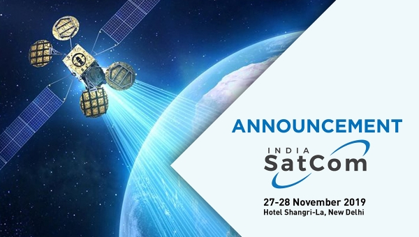 Announcement - India Satcom 2019:  27-28th November,2019