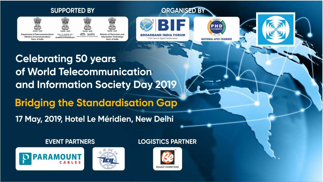 Celebrating World Telecommunication and Information Society Day 2019 - 17th May, 2019