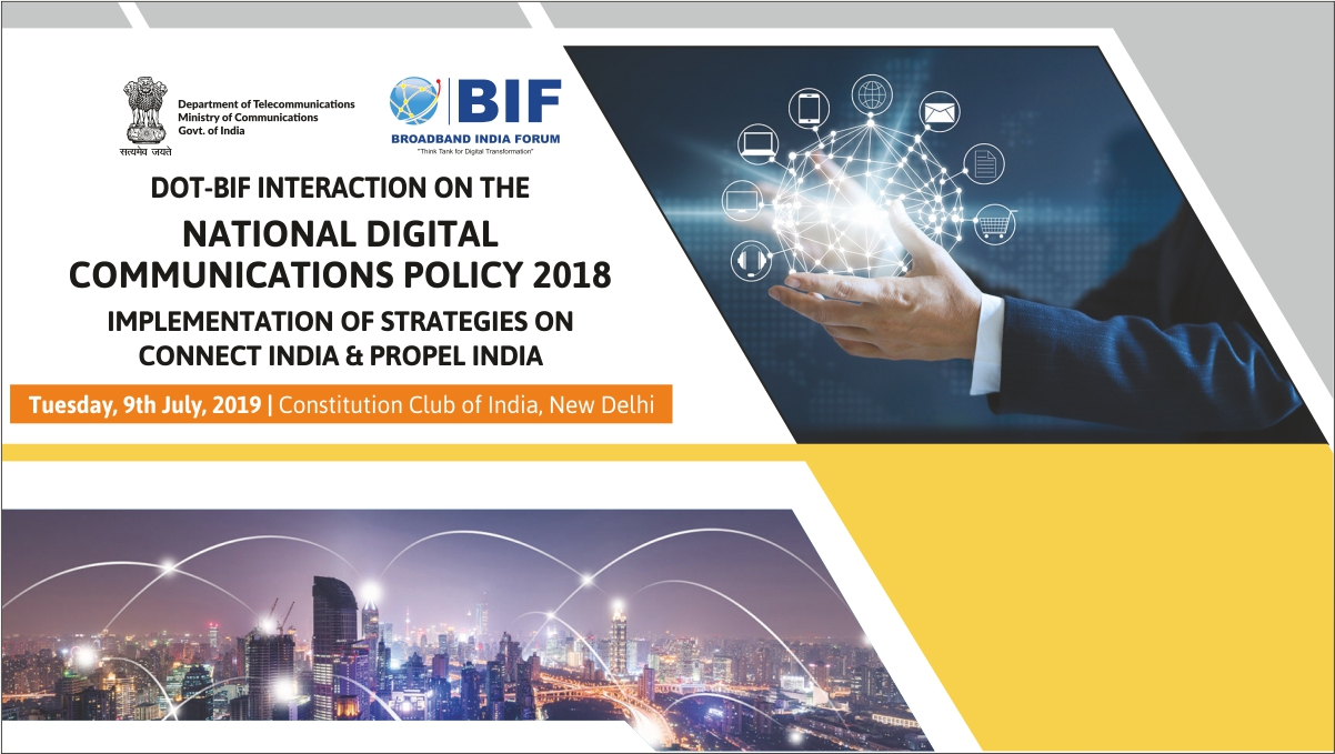 National Digital Communications Policy 2018 - 9th July, 2019