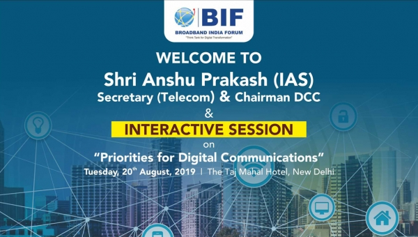 Interactive Session on Priorities for Digital Communications - 20th August, 2019