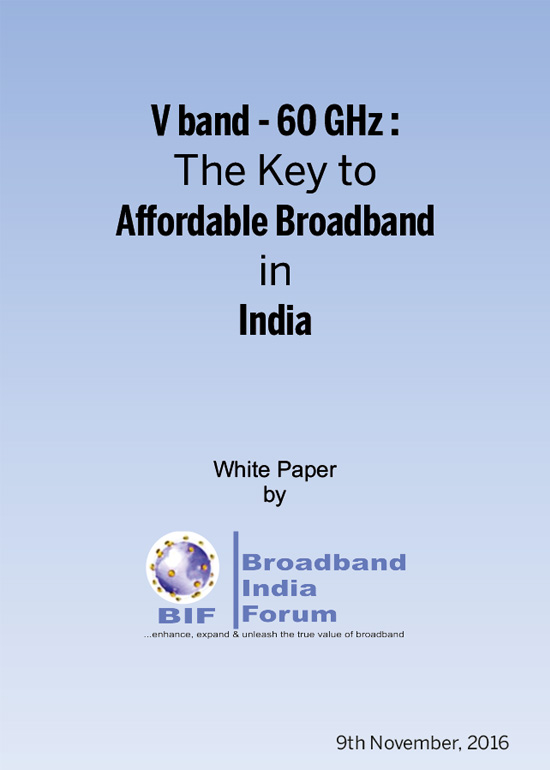 V band 60 GHz The Key to Affordable Broadband in India